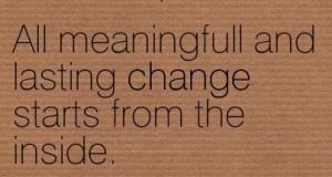 Quotation-Lou-Tice-change-Meetville-Quotes-242592